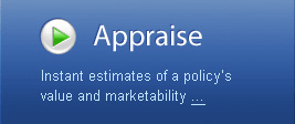 Appraise - Learn your policy's value, how many buyers are interested